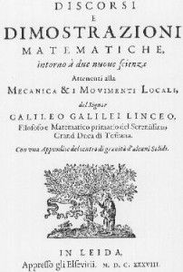 """""""Discourses"""" by Galileo published in Leiden 1638 (in personal library)."""