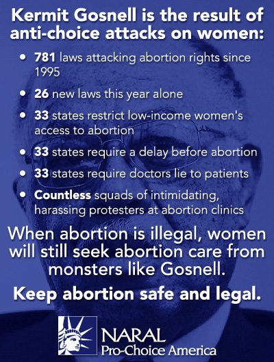 When abortions are made illegal, there will be a Gosnell in every city and state of the nation.