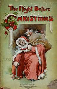 <i>A Visit from St Nicholas or The Night Before Christmas</i> Kenneth Clarke Moore (1823)