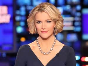 <i>Megyn Kelly of Fox News</i>