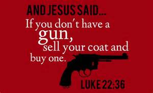 <i>Jesus said buy a gun</i> NRA