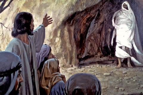 "John 11:43,<i> ""Lazarus, come forth""</i> (from the grave/tomb),<i> ""Jesus said.""</i>"