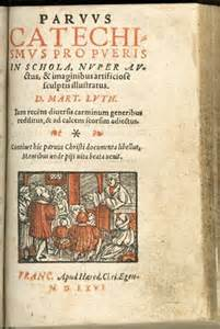 Martin Luther's <i>Small Catechism</i> (property of author)